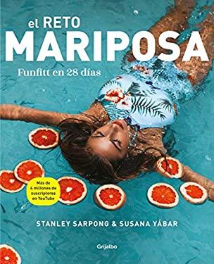 El reto mariposa. Funfitt en 28 das / The Butterfly Challenge. Funfitt in 28 days (Bienestar, salud y vida sana) (Spanish Edition)