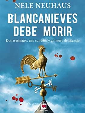 Blancanieves Debe Morir 9788415120872