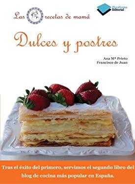 Dulces y Postres 9788415115649