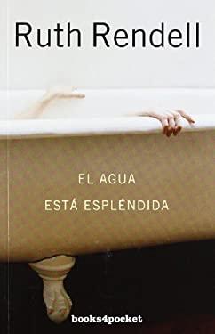 El Agua Esta Esplendida 9788415139324