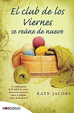 El Club de los Viernes Se Reune de Nuevo = Club Meets on Friday Again 9788415140092