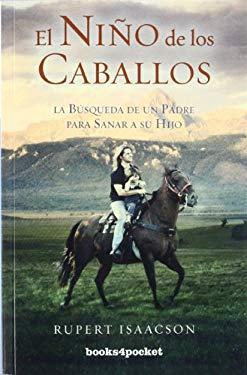 El Nino de los Caballos = The Child of the Horses 9788415139225