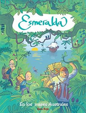 Esmeralda: En Los Mares Australes 9788415426721