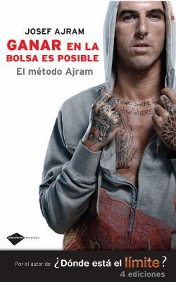 Ganar En La Bolsa Es Posible: El Metodo Ajram 9788415115311