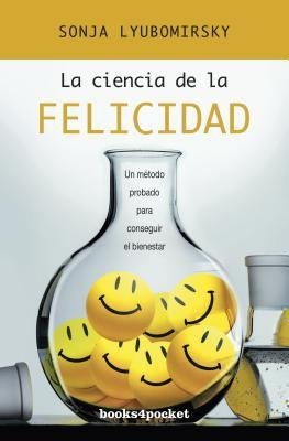 La Ciencia de La Felicidad 9788415139126