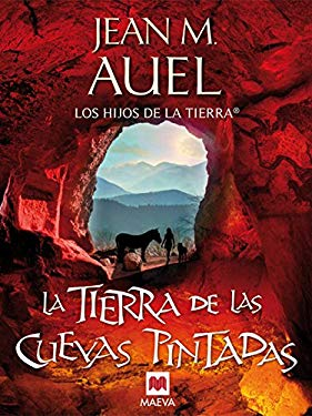 La Tierra de las Cuevas Pintadas = The Land of Painted Caves 9788415120100
