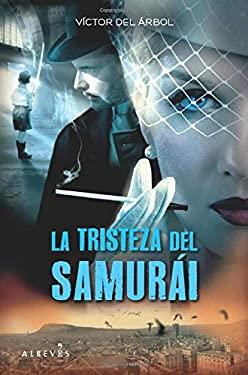 La Tristeza del Samurai 9788415098027
