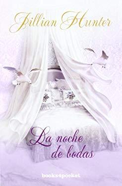 La Noche de Bodas = The Wedding Night of an English Rogue 9788415139270