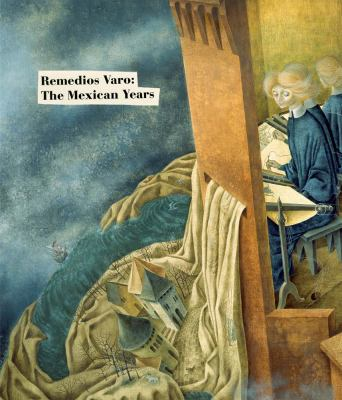 Remedios Varo: The Mexican Years 9788415118220