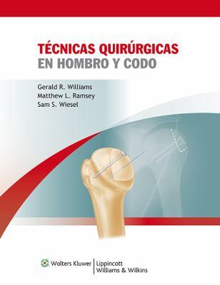 Tecnicas Quirurgicas En Hombro y Codo 9788415169024