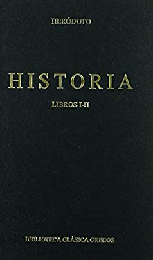 1-2: Historia / History: Libros I-II / Books I-II (Biblioteca Clasica Gredos) (Spanish Edition)