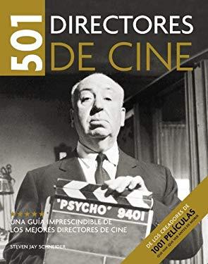 501 directores de cine/ 501 Movie Directors (Spanish Edition)
