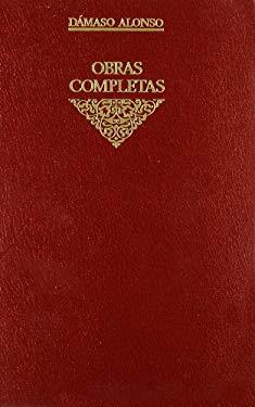 6: Obras completas / Complete Works: Gongora y el gongorismo (Spanish Edition)