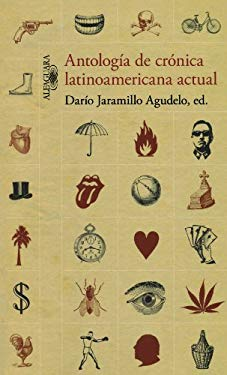 Antologia de Cronica Latinoamericana Actual (Anthology of Current Latin American Writings) 9788420408958