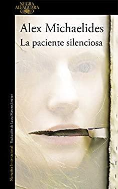 La paciente silenciosa / The Silent Patient (Spanish Edition)