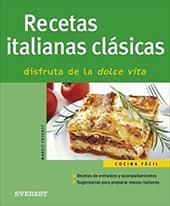 Recetas Italianas Clasicas (Spanish Edition) - Proebst, Margit