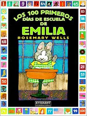 Los 100 Primeros Dias de Escuela de Emilia = Emily's First 100 Days of School 9788424180195