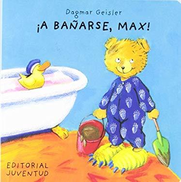 A Banarse, Max! = Max Takes a Bath 9788426132970