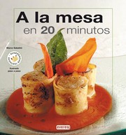 A la Mesa en 20 minutos/ On the Table in 20 Minutes - Marco Sabatini