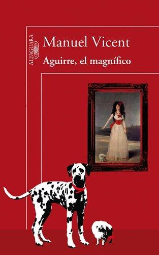 Aguirre, El Magnifico 9788420406299