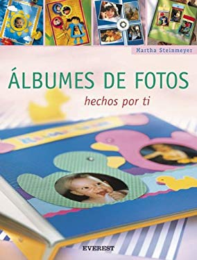 Albumes de Fotos: Hechos Por Ti [With Patterns] 9788424187958