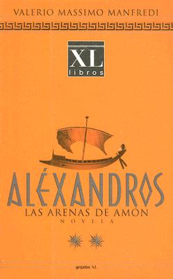 Alexandros: Las Arenas de Amon 9788425334191