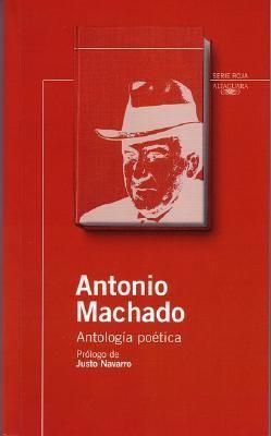 Antonio Machado: Antologia Poetica 9788420468785