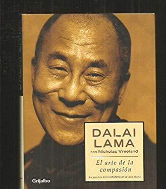 Arte De LA Compasion / Open Heart (Spanish Edition)