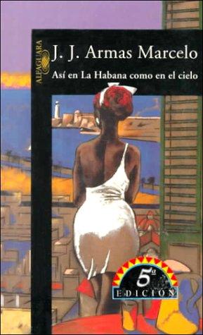 Asi en la Habana Como en el Cielo