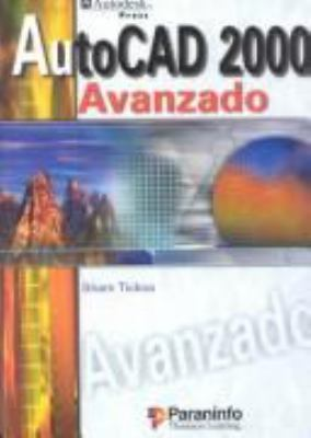 AutoCAD 2000 Avanzado = AutoCAD 2000 9788428326681