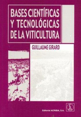 Bases Cientificas y Tecnologicas de La Viticultura 9788420010519