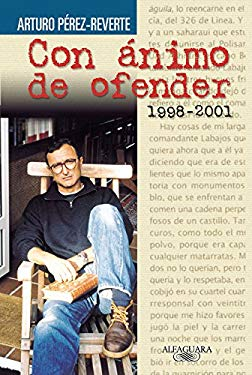 Con Animo de Ofender = With the Desire to Offend 1998-2001 9788420443102