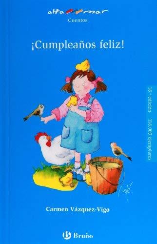 Cumpleanos feliz! (Alta Mar: Cuentos / Open Sea: Stories) (Spanish Edition) - Carmen Vazquez-Vigo