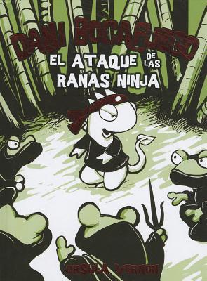 Dani Bocafuego: El Ataque de las Ranas Ninja 9788424635954