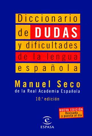 Diccionario de Dudas y Dificultades = Dictionary of Difficulties in the Spanish Language 9788423994250