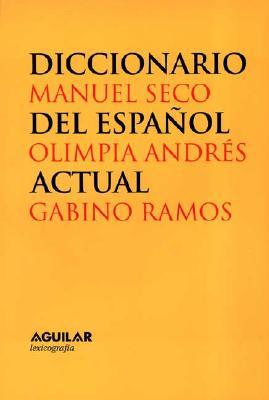 Diccionario del Espanol Actual 9788429464726