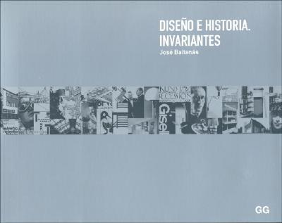 Diseno E Historia. Invariantes 9788425215568