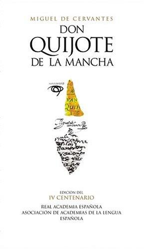 Don Quijote de La Mancha = Don Quixote 9788420467283