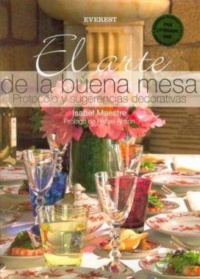 El Arte de La Buena Mesa 9788424184896