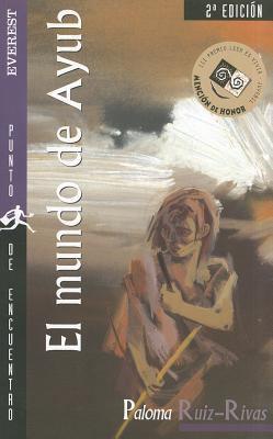 El Mundo Ayub = The World of Ayub 9788424179199