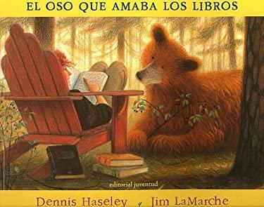 El Oso Que Amaba los Libros = A Story for Bear 9788426134738
