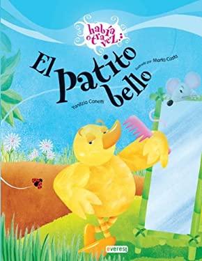 El Patito Bello = The Beautiful Duckling 9788424170714