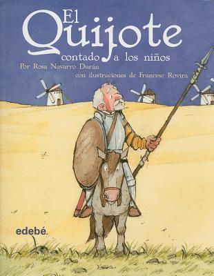 El Quijote Contado A los Ninos 9788423684588