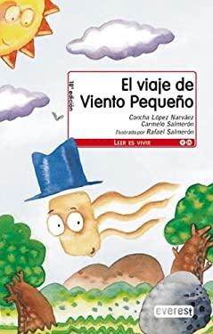 El Viaje de Viento Pequeno = Little Wind's Journey 9788424132699