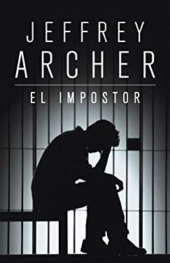 El impostor (NOVELA DE INTRIGA) (Spanish Edition) - ARCHER,JEFFREY