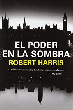 El poder en la sombra / The Ghost (Spanish Edition)
