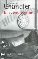 El sueno eterno / The Big Sleep (Biblioteca Chandler) (Spanish Edition)