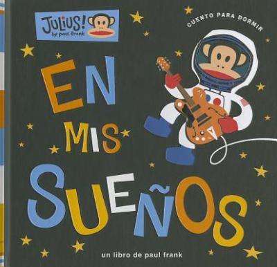 En mis Suenos = In My Dreams 9788424637286