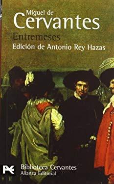 Entremeses - Cervantes Saavedra, Miguel De