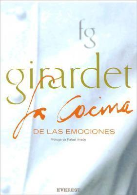 Girardet La Cocina de Las Emociones 9788424184674